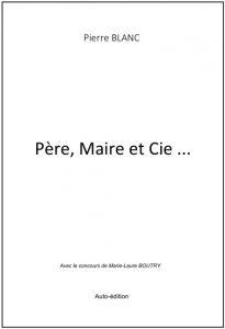 """Livre """"Père, Maire et Cie..."""""""